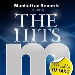 DJ TAKU/Manhattan Records presents THE HITS Mixed by DJ TAKU[LEXCD-12029]