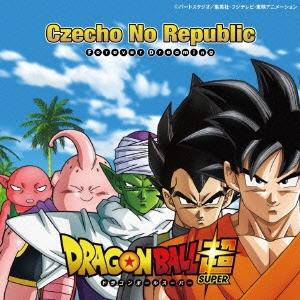 Czecho No Republic/Forever Dreaming<期間限定生産盤/ドラゴンボール超ver.>[COCA-17191]