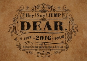 Hey! Say! JUMP LIVE TOUR 2016 DEAR.<通常盤> DVD