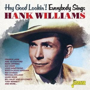 ヘイ・グッド・ルッキン! ハンク・ウィリアムス・トリビュート CD