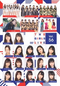The Girls Live Vol.56