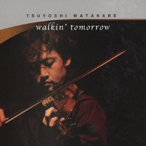 walkin' tomorrow CD