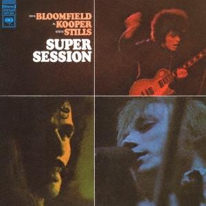 Al Kooper/スーパー・セッション<期間生産限定盤>[SICP-5861]