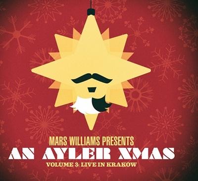 Mars Williams/An Ayler Xmas Vol.3 Live In Krakow[MW9962]