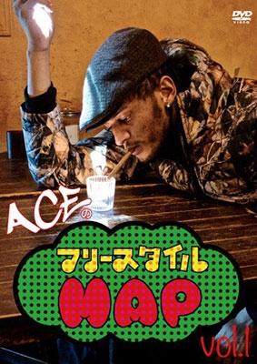 ACE/ACEのフリースタイルMAP! vol.1 東京イベント潜入編![ADR-003]