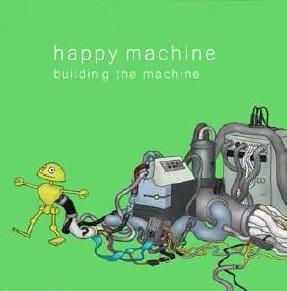 happy machine/building the machine[NECD-1001]