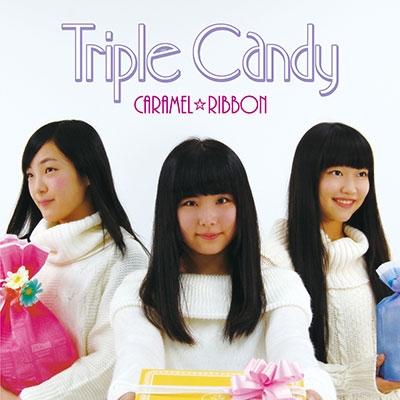 キャラメル☆リボン/Triple Candy[TPRC-0132]