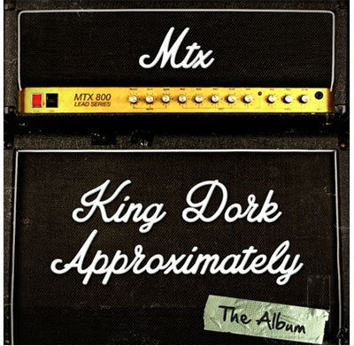 The Mr.T Experience/King Dork Approximately The Album[SDRD22]