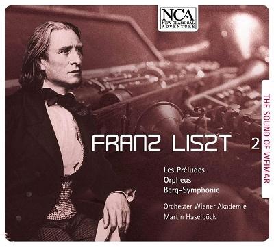 ヴァイマールの響き Vol.2~リスト: 管弦楽作品集