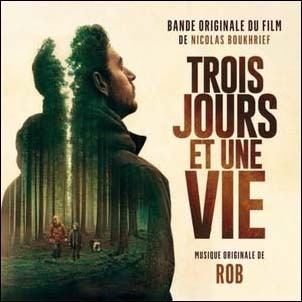 Trois Jours et une vie (Three Days and a Life) CD