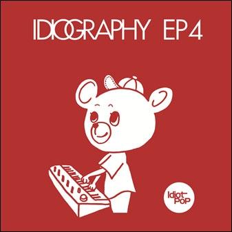 Idiot Pop/Idiography EP4[IPR-008D]
