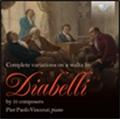ピエル・パオロ・ヴィンチェンツィ/Complete Variations on A Waltz by Diabelli by 51 Composers[BRL94836]