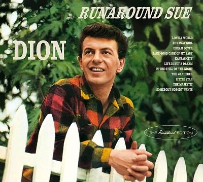 Runaround Sue + Presenting Dion And The Belmonts