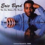 Eric Byrd/The Fire Within<限定盤>[FX70008]