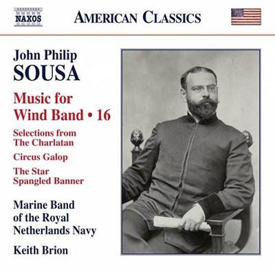 オランダ王立海軍軍楽隊/J.P.Sousa: Music for Wind Band Vol.16[8559746]