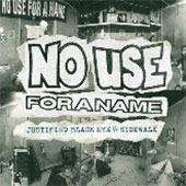 No Use For A Name/Justified Black Eye/Sidewalk[FAT2977]