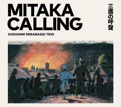 MITAKA CALLING 三鷹の呼聲 CD