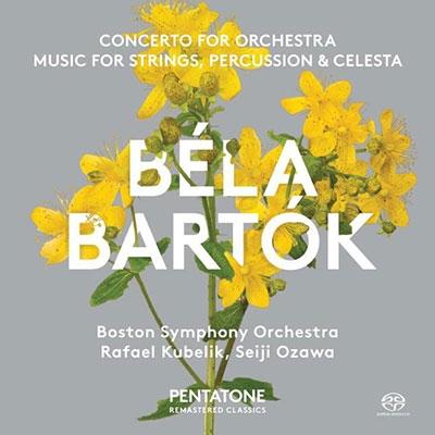 ラファエル・クーベリック/バルトーク: 管弦楽のための協奏曲、弦楽器,打楽器とチェレスタのための音楽[PTC5186247]