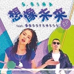 G.RINA/想像未来 feat. 鎮座DOPENESS (original)/(T-GROOVE REMIX)[NJS-720]