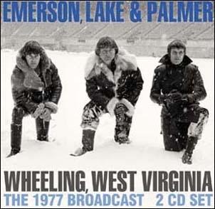 Emerson, Lake &Palmer/Wheeling, West Virginia[SMCD970]