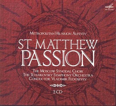 ヴラディーミル・フェドセーエフ/Metropolitan Hilarion Alfeyev: St Matthew Passion [MELCD1002366]
