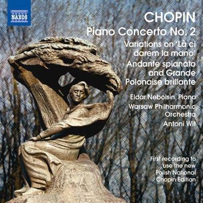 エルダー・ネボルシン/Chopin: Piano Concerto No.2 Op.21 (Chopin National Edition)[8572336]