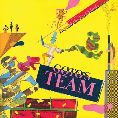 GOTO'S TEAM (後藤次利)/BEYOND THE END MARK +2<タワーレコード限定>[NCS-10116]