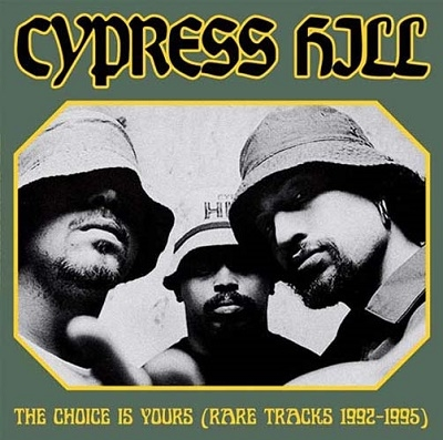 Cypress Hill/The Choice Is Yours (Rare Tracks 1992-1995)<限定盤>[TVPA1309]