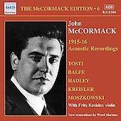 オーケストラ/John McCormack Vol.6 - The Accoustic Recordings (1915-16) / John McCormack(T), Fritz Kreisler(vn), Emile Keneke(tp) [8111316]