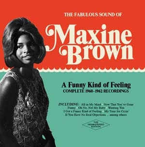 Maxine Brown/A Funny Kind Of Feeling: Complete 1960-1962 Recordings[012600880]