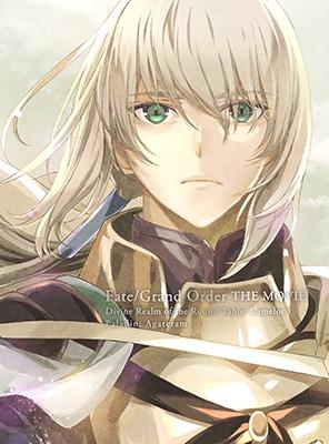 劇場版 Fate/Grand Order -神聖円卓領域キャメロット- 後編 Paladin; Agateram [DVD+CD]<完全生産限定版>