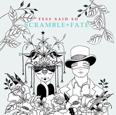 Tess Said So/Scramble + Fate<限定盤>[PS36]