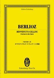 ベルリオーズ オペラ 「ベンヴェヌート・チェッリーニ」 序曲 オイレンブルク・スコア[9784118940069]