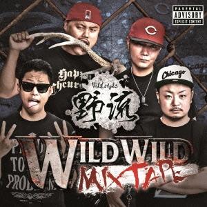 WILD STYLE/WILD WILD MIXTAPE<限定盤>[GHR-013]