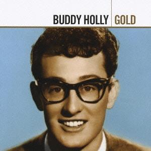 Buddy Holly/バディ・ホリー・ゴールド