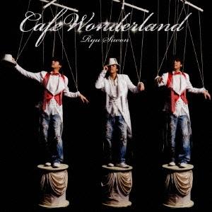 Ryu Siwon/Cafe Wonderland  [CD+DVD]<初回限定盤>[TKCA-73421]