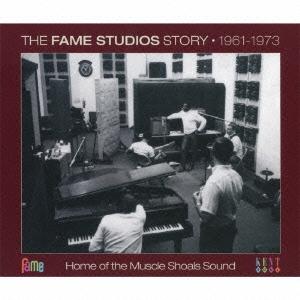 フェイム・スタジオ・ストーリー 1961~1973