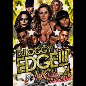 DJ OGGY/EDGE!!! Vol.4 -HD Quality Video MIX- [OGYDV-13]