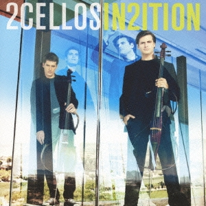 2CELLOS2~IN2ITION~ [CD+DVD]<初回生産限定盤>