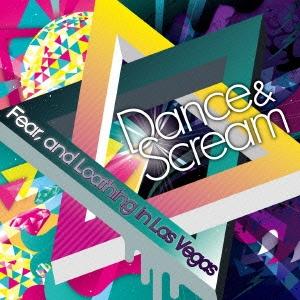Dance & Scream<タワーレコード限定> CD