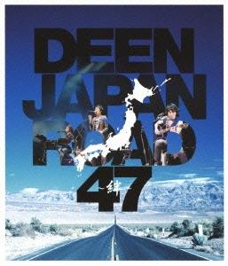 DEEN/DEEN JAPAN ROAD 47 ~絆~ [BVXL-35]