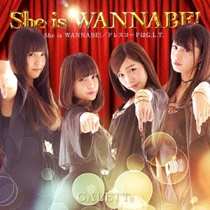 GALETTe/She is WANNABE! TYPE-B[GALF-6]