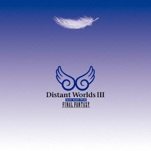 植松伸夫/ディスタント ワールドIII モア ミュージック フロム ファイナルファンタジー[SQEX-10482]
