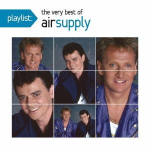 Air Supply/プレイリスト : ヴェリー・ベスト・オブ・エア・サプライ[SICP-3604]