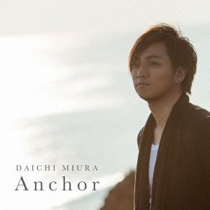 三浦大知/Anchor [CD+DVD] [AVCD-16405B]