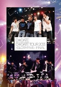 D☆DATE/D☆DATE TOUR 2013 ~GLORY FIVE~ FINAL [AVBD-92137]