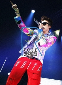 WOOYOUNG From 2PM Japan Premium Showcase Tour 2015 R.O.S.E [2DVD+LIVEフォトブック]<初回生産限 DVD