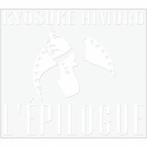 氷室京介/L'EPILOGUE [WPCL-12339]