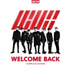 WELCOME BACK -COMPLETE EDITION- [CD+DVD]<通常盤> CD