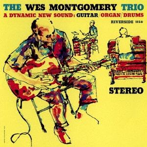 Wes Montgomery Trio/ザ・ウェス・モンゴメリー・トリオ +2[UCCO-5583]